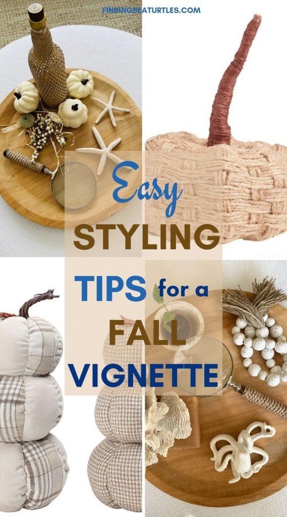 Easy Styling TIPS for a Fall Vignette #Fall #FallVignettes #FallDecor #FallTableStyling #HomeDecor #AutumnDecor