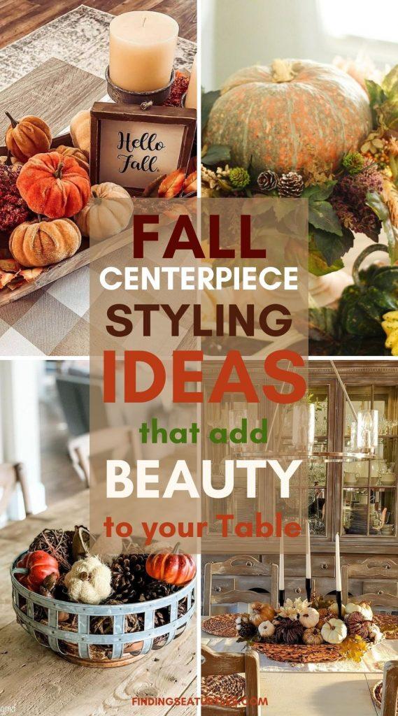 Fall CENTERPIECE Styling Ideas that Adds Beauty to your Table #Fall #FallCenterpiece #FallDecor #Autumn #FallTable #HomeDecor