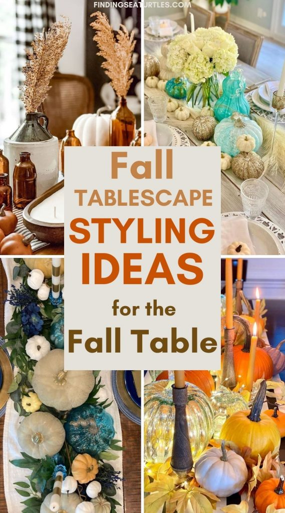 Fall Tablescape Styling Ideas for the Fall Table #Fall #Tablescapes #FallDecor #HomeDecor #AutumnDecor