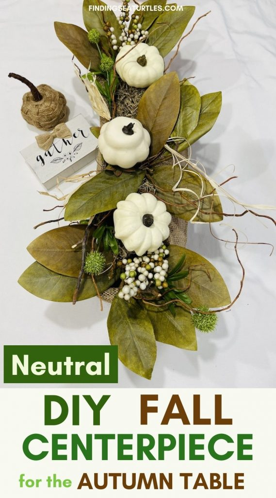 Neutral DIY Fall Centerpiece for the Autumn Table #DIY #Fall #FallCenterpiece #HomeDecor #TableStyling #Autumn