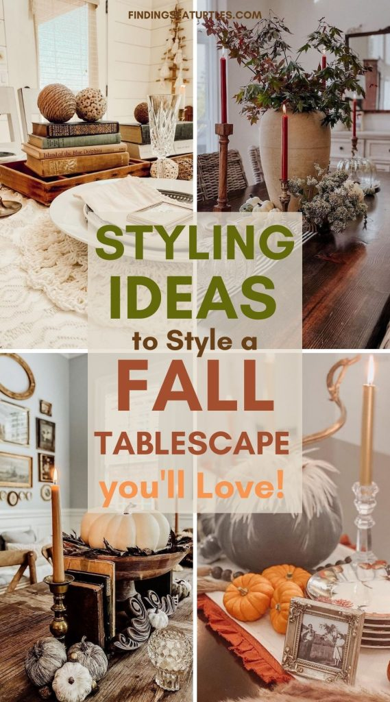 STYLING Ideas to Style a Fall Tablescape you'll Love #Fall #Tablescapes #FallDecor #HomeDecor #AutumnDecor