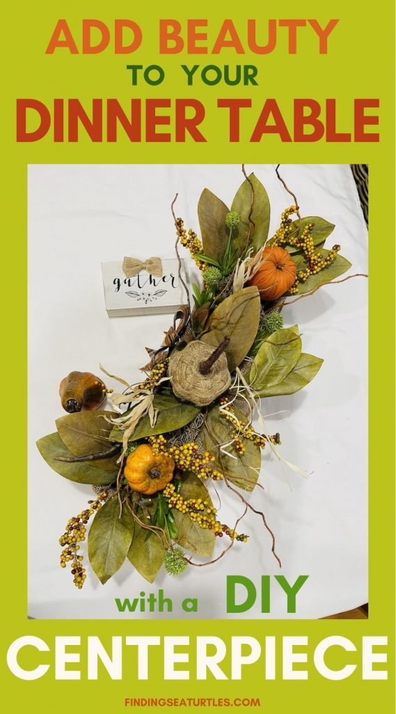 ADD BEAUTY to your Dinner Table with a DIY Centerpiece #DIY #Fall #FallCenterpiece #HomeDecor #TableStyling #Autumn
