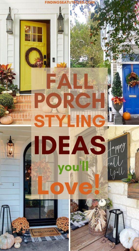 FALL Porch Styling Ideas you'll Love #Fall #Porch #FallPorch #FallDecor #HomeDecor #AutumnDecor